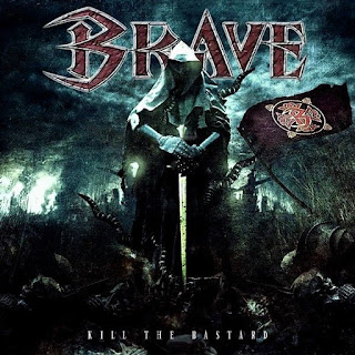 "Brave - ""Kill the Bastard"" (album)"