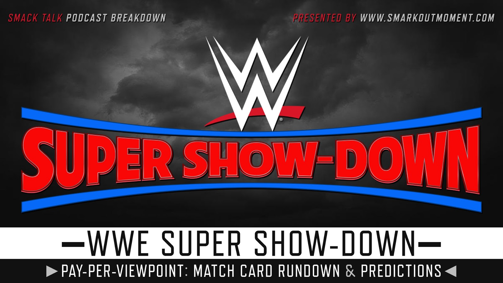 WWE Super Show-Down 2018 spoilers podcast