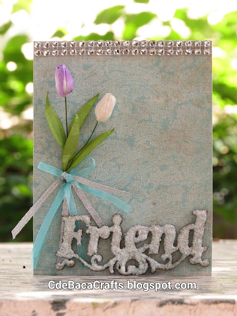 Handmade Flower Card and Friendship Cards by CdeBaca Crafts Blog.
