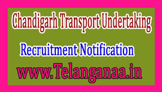 Chandigarh Transport UndertakingCTU Recruitment Notification 2017
