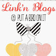 Put A Bird On It: Link'n Blogs #28 *Let's Welcome Our Final Co-Host!*