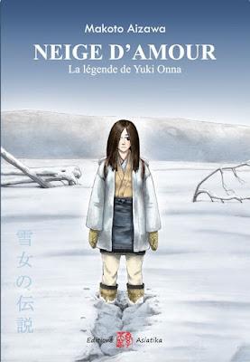 Neige d'amour – la légende de Yuki Onna éditions Asiatika