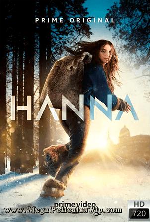 Hanna Temporada 1 [720p] [Latino-Ingles] [MEGA]