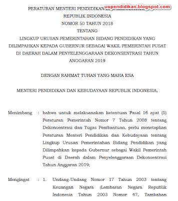 Permendikbud No.50 Tahun 2018 Tentang Urusan Bidang Pendidikan Yang Dilimpahkan Pada Gubernur Tahun 2019.