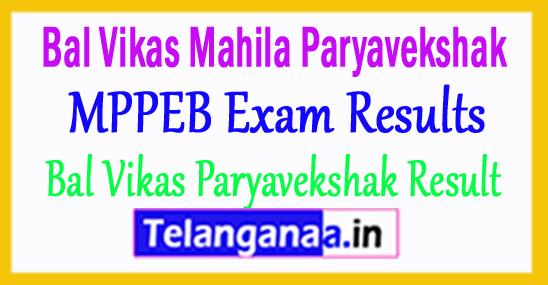 Bal Vikas Mahila Paryavekshak Result 2018 MPPEB Results vyapam Nic In