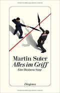 https://www.amazon.de/Alles-Griff-Eine-Business-detebe/dp/325730028X/ref=as_li_ss_tl?ie=UTF8&qid=1471870088&sr=8-1&keywords=alles+im+griff&linkCode=ll1&tag=alleaussarbe-21&linkId=158522fff3199c57854b2b2f1fefe578