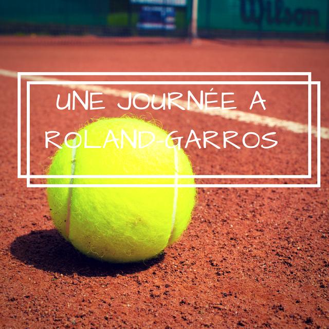 Une journée à Roland-Garros Tennis