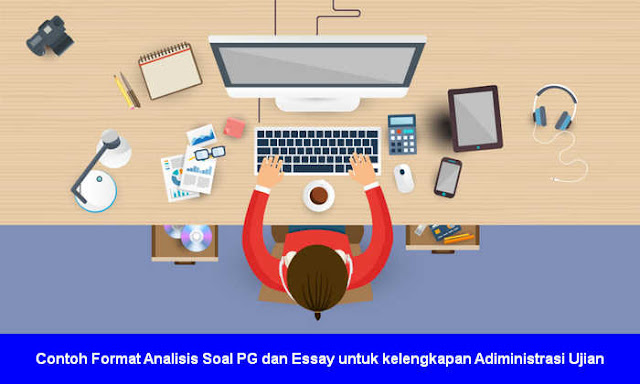 Contoh Format Analisis Soal PG dan Essay