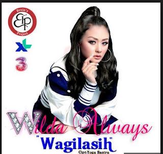 Lirik Lagu  Wagilasih -  Wilda Always