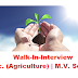 Walk-In-Interview-M.Sc. (Agriculture) | M.V. Sc. Job