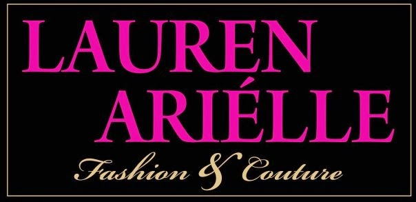 LAUREN ARIELLE FASHION & COUTURE