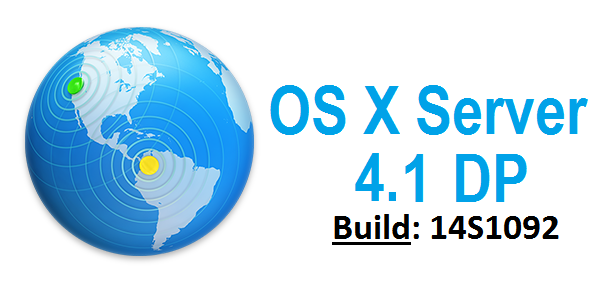 Download OS X Server 4.1 DP (14S1092) Update .DMG File via Direct Link