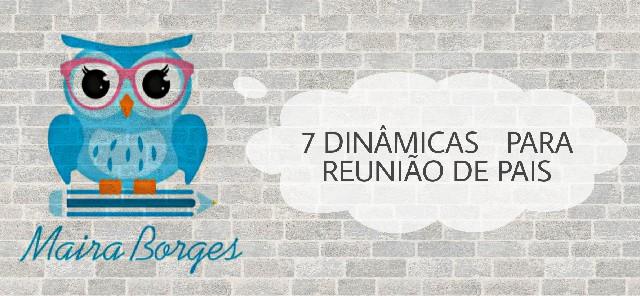 Preferência 7 DINÂMICAS PARA REUNIÃO DOS PAIS - Dicas, atividades e jogos por  HY36