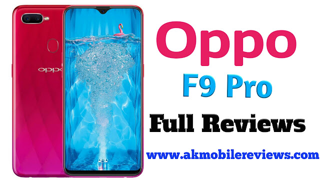 Oppo F9 Pro Full Reviews In Hindi