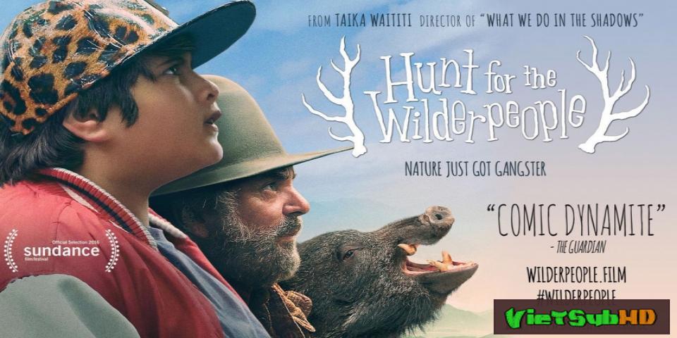 Phim Cuộc đi săn kì lạ VietSub HD | Hunt for the Wilderpeople 2016