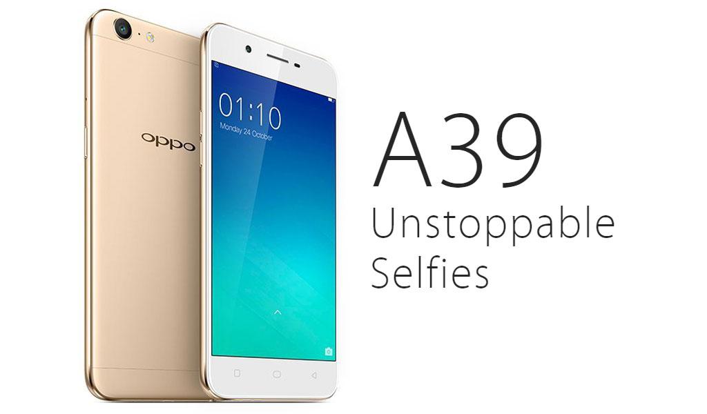 OPPO A39 Selfie Phone