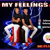 Music : My Feelings – De Flamez