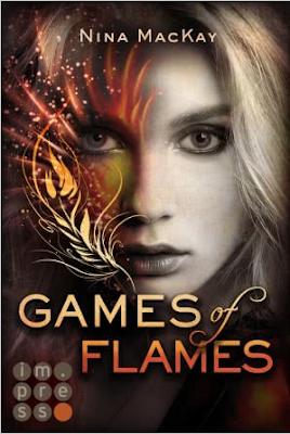 Neuerscheinungen im April 2018 #1 - Phönixschwestern 1: Games of Flames von Nina MacKay