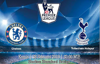 Prediksi Chelsea Vs Tottenham Hotspur 28 Februari 2019