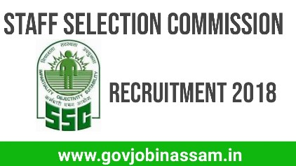 Staff Selection Commission Recruitment 2018, ssc recruitment,govjobinass