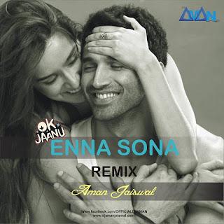 Enna-Sona-Remix-DJ-Aman-Jaiswal