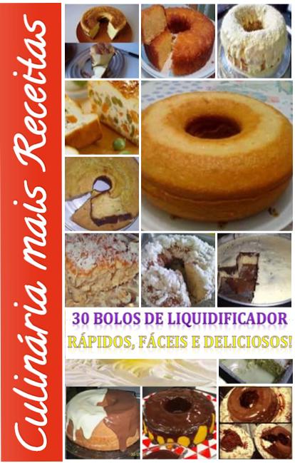 EBOOK APRESENTA 30 RECEITAS DE BOLOS UTILIZANDO O LIQUIDIFICADOR