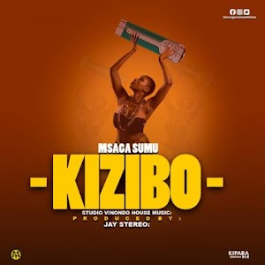 Download Audio | Msaga Sumu - Kizibo (Singeli)
