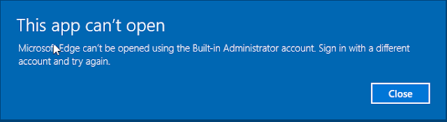 Fix lỗi windows app can't be opened using the built-in administrator account