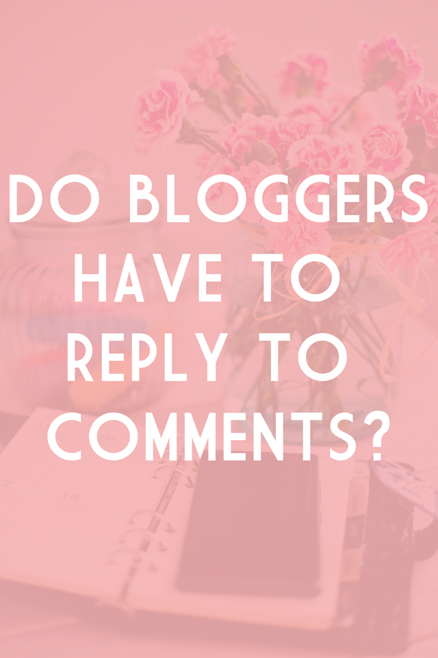 why don't bloggers reply to comments?