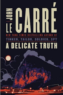 A Delicate Truth by John Le Carre book cover