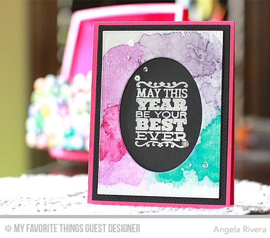 Best Ever Year Card by Angela Rivera featuring Birthday Sentiments stamp set and Oval STAX Set 1, Inside & Out Stitched Rectangle STAX, and Blueprints 20 Die-namics #mftstamps