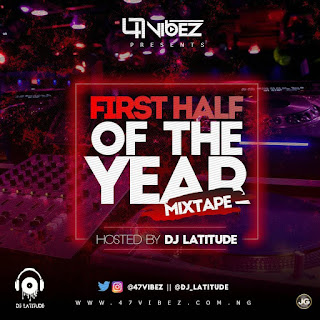 Dj Latitude - First Half Of The Year Mix