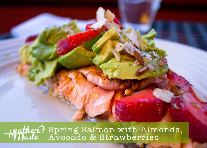 spring salmon with almonds, avocado, strawberries
