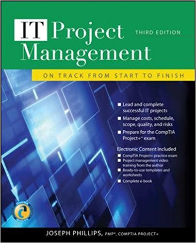 IT Project Management: On Track from Start to Finish, Third Edition 3rd Edition