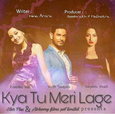 'Kya Tu Meri Lage' Serial in Hindi on Star Plus Wiki Story,Cast,Promo,Title Song,Timing
