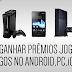 COMO GANHAR PRÊMIOS(PS4,XBOX...) GRÁTIS JOGANDO JOGOS NO SEU ANDROID, iOS OU PC.