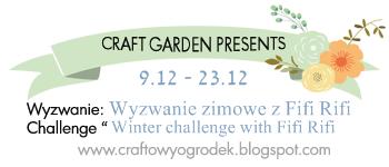 http://craftowyogrodek.blogspot.com/2014/12/wyzwanie-zimowe-z-fifi-rifi-winter.html