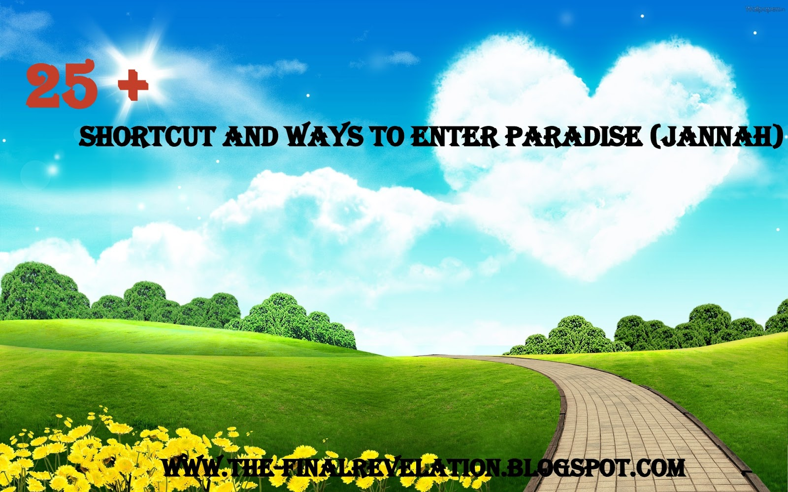 Islamic 3d Wallpapers For Pc Free Download 25 Shortcut And Ways To Enter Paradise Jannah The