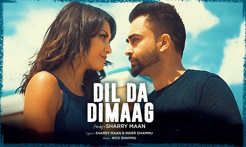 Sharry Maan Dil Da Dimaag Latest Punjabi Songs 2017 Nick Dhammu Music Video