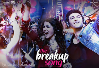 THE BREAKUP SONG LYRICS from Ae Dil Hai Mushkil (ADHM) sung by Arijit Singh, Badshah, Jonita Gandhi, Nakash Aziz. This song is composed by Pritam Chakraborty with lyrics penned by Amitabh Bhattacharya.