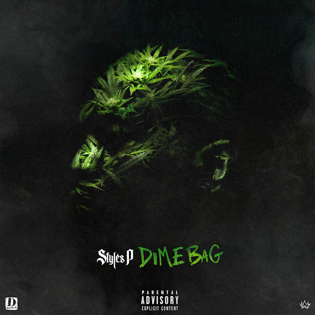 Styles P – Dime Bag [Album Stream]