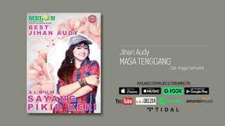 Jihan Audy - Masa Tenggang Mp3