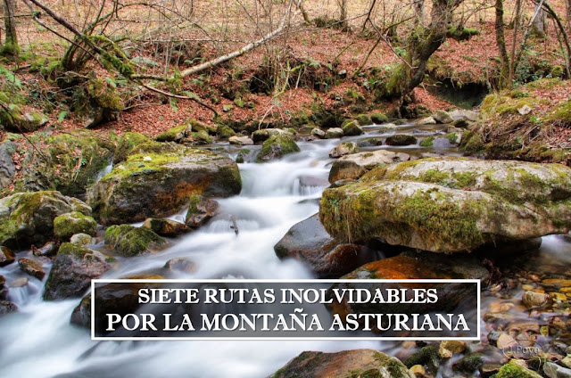 Siete rutas inolvidables por la montaña asturiana