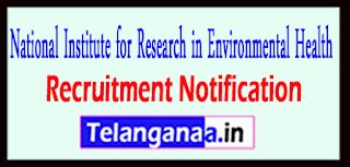NIREH National Institute for Research in Environmental Health Recruitment Notification 2017 Last Date 30-05-2017