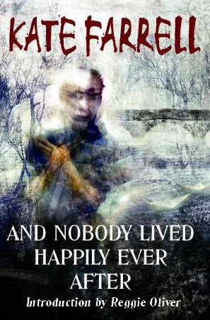 And Nobody Lived Happily Ever After