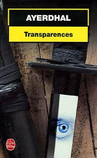 """Ayerdhal : """"Transparences"""" (Livre de poche)"""