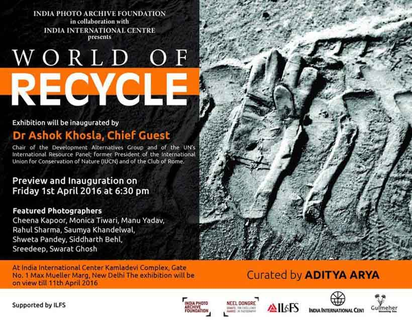 "a Photography Exhibition 'World of Recycle' is inaugurated at Indian International Centre, Delhi. This show is organized by India Photo Archive Foundation . Mr Aditya Arya  has curated the show and there are 9 Artists showcasing their work. It's a unique show happening in town and a must visit. Nine Artists include - Cheena Kapoor, Monica Tiwari, Manu Yadav, Rahul Sharma, Saumya Khandelwal, Shweta Pandey, Siddharth Behl, Sreedeep and Swarat Ghosh.Instead of saying anything about the show, I would highly recommend a visit to this show. Show is on till 11th April, so do find time and see some of the inspiring Photography art-works at India International Centre. Every artist has worked on different aspects of recycling and the work shows the amount of effort they have put in. Apart from the effort of thinking through the idea, executing it; each artists has put finer details in final presentation.Exhibition is inaugurated by Ashok Khosla  who is an Indian environmentalist currently based in Delhi. He received his PhD in experimental physics  from Harvard University in 1969 with a doctoral dissertation in the hyperfine structure  of hydrogen halide isotopes. He is the co-chair of United Nations Environment Programme International Resource Panel (UNEP-IRP) and is internationally known for pioneering and contributing to ""sustainable development. He is recognized for popularizing the word and concept of ""sustainability "" in international forums. He was actively involved in various projects that defined the environmental views and activities of institutions such as UNEP, UNESCO , UNU, the U.S. Academy of Sciences, IUCN  and ICSU.This show is part of Neel Dongre Grant , which is given to various artists every year. If you are working on a Photography project and intend to take your project to a different level, do check out more about Neel Dongre Grant at shared link.Shweta has used a different printing medium and you must talk to her to know more about the whole process and why she chose this printing medium.This wall was attracting lot of eyeballs in the exhibition halls and like Shweta's work, every artist has different style of presentation.One of the artists Rahul Sharma has clicked his photographs on black and white medium and then painted the photographs, which looked great on one of the adjacent walls. Swarat was here in Delhi for inauguration. He will be back to Hyderabad tomorrow. He is showing an interesting story of Garbage pickers from Hyderabad. Do you remember the folks who used to take your old cloths for steel utensils? Cheena has something interesting to show you, which would take you back to your childhood.Without saying more, I stop here and encourage you to visit IIC during this weekend or till 11th April and I can guarantee that you wouldn't be disappointed. Take a Great Weekend !!"