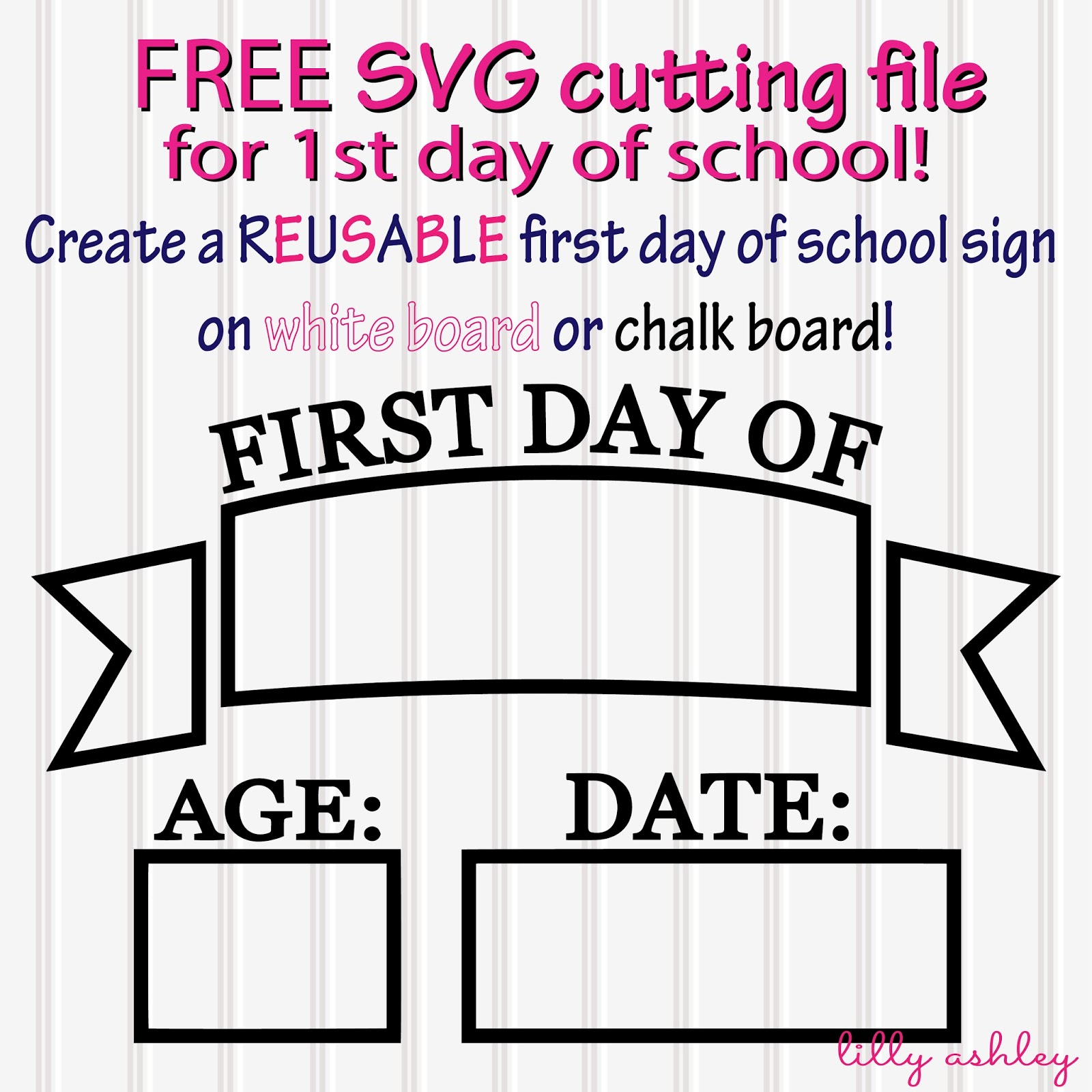 Make it create by lillyashley freebie downloads free for First day of school sign template