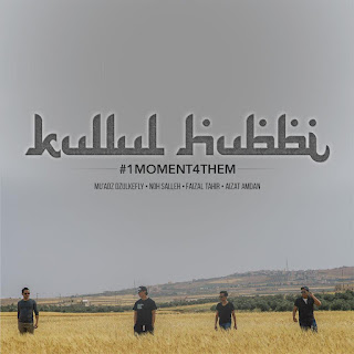 Faizal Tahir, Noh Salleh, Aizat Amdan & Mu'adz Dzulkefly - Kullul Hubbi (#1MOMENT4THEM) MP3