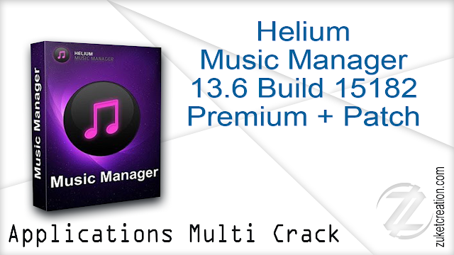 Helium Music Manager 13.6 Build 15182 Premium + Patch